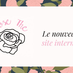 Le Rose Thé se digitalise, découvrez notre nouveau Site Internet